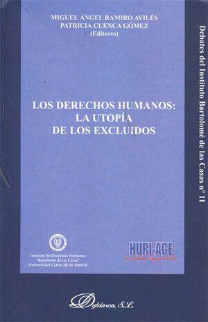 LOS DERECHOS HUMANOS: LA UTOPA DE LOS EXCLUIDOS