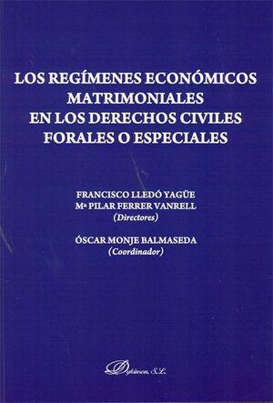 LOS REGMENES ECONÓMICOS MATRIMONIALES EN LOS DERECHOS CIVILES FORALES O ESPECIALES