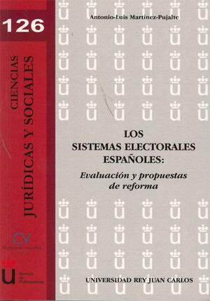 LOS SISTEMAS ELECTORALES ESPAÑOLES EVALUACIÓN Y PROPUESTAS DE REFORMA