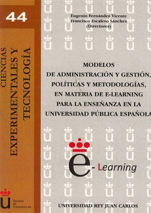 MODELOS DE ADMINISTRACIÓN Y GESTIÓN, POLTICAS Y METODOLOGAS, EN MATERIA DE E-LEARNING PARA LA ENSE