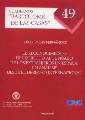 EL RECONOCIMIENTO DEL DERECHO AL SUFRAGIO DE LOS EXTRANJEROS EN ESPAÑA
