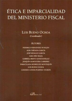 ETICA E IMPARCIALIDAD DEL MINISTERIO FISCAL