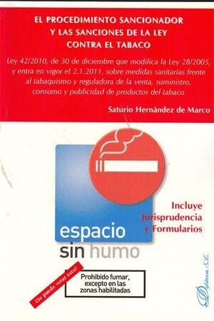 EL PROCEDIMIENTO SANCIONADOR Y LAS SANCIONES DE LA LEY CONTRA EL TABACO. LEY 42/2010, DE 30 DE DICIE