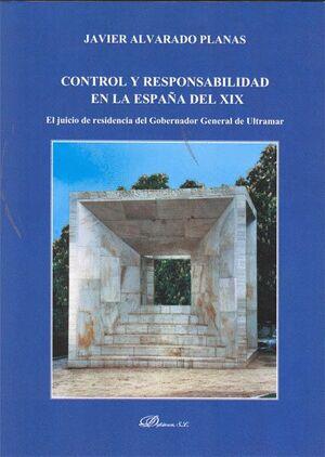 CONTROL Y RESPONSABILIDAD EN LA ESPAÑA DEL XIX EL JUICIO DE RESIDENCIA DEL GOBERNADOR GENERAL DE ULT