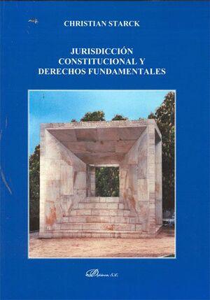 JURISDICCIÓN CONSTITUCIONAL Y DERECHOS FUNDAMENTALES