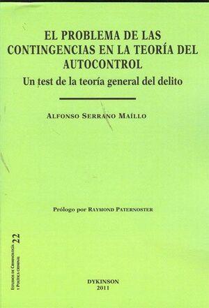 EL PROBLEMA DE LAS CONTINGENCIAS EN LA TEORA DEL AUTOCONTROL. UN TEST DE LA TEORA GENERAL DEL DELI