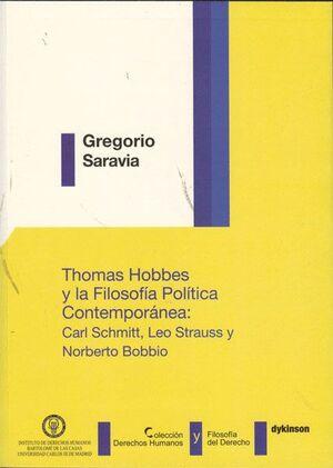 THOMAS HOBBES Y LA FILOSOFA POLTICA CONTEMPORÁNEA. CARL SCHMITT, LEO STRAUSS Y NORBERTO BOBBIO