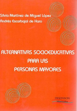 ALTERNATIVAS SOCIOEDUCATIVAS PARA LAS PERSONAS MAYORES