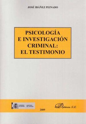 PSICOLOGA E INVESTIGACIÓN CRIMINAL. EL TESTIMONIO