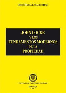 JOHN LOCKE Y LOS FUNDAMENTOS MODERNOS DE LA PROPIEDAD