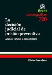 DECISION JUDICIAL DE PRISION PERVENTIVA, LA ANALISIS JURIDICO Y CRIMINOLOGICO