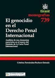 GENOCIDIO EN EL DERECHO PENAL INTERNACIONAL, EL ANALISIS DE SUS ELEMENTOS ESENCIALES EN EL MARCO DEL