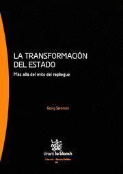 TRANSFORMACION DEL ESTADO, LA MAS ALLA DEL MITO DEL REPLIEGUE