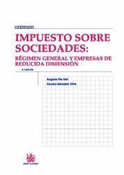 IMPUESTO SOBRE SOCIEDADES REGIMEN GENERAL Y EMPRESAS DE REDUCIDA DIMENSION