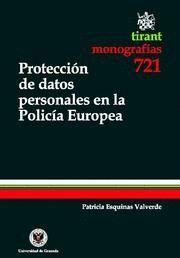 PROTECCION DE DATOS PERSONALES EN LA POLICIA EUROPEA