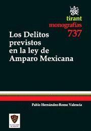 DELITOS PREVISTOS EN LA LEY DE AMPARO MEXICANA, LOS