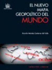 EL NUEVO MAPA GEOPOLTICO DEL MUNDO