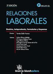 RELACIONES LABORALES DOCTRINA, JURISPRUDENCIA, FORMULARIOS Y ESQUEMAS