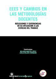 EEES Y CAMBIOS EN LAS METODOLOGIAS DOCENTES REFLEXIONES Y EXPERIENCIAS EN SU APLICACION A LAS CIENCI