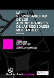 RESPONSABILIDAD DE LOS ADMINISTRADORES DE LAS SOCIEDADES MERCANTILES, LA