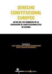 DERECHO CONSTITUCIONAL EUROPEO ACTAS DEL VIII CONGRESO DE LA ASOCIACIÓN DE CONSTITUCIONALISTAS DE ES