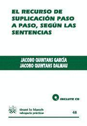 RECURSO SUPLICACIÓN PASO A PASO SEGUN SENTENCIAS.(CD)