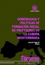 GOBERNANZA Y POLITICAS DE FORMACION INICIAL DE PROFESORES EN LA EUROPA MEDITERRANEA