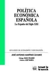 POLITICA ECONOMICA ESPAÑOLA LA ESPAÑA DEL SIGLO XXI