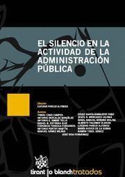 SILENCIO EN LA ACTIVIDAD DE LA ADMINISTRACION PUBLICA, EL