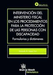 INTERVENCION DEL MINISTERIO FISCAL EN LOS PROCEDIMIENTOS PARA LA PROTECCION DE LAS PERSONAS CON DISC
