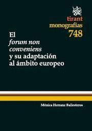 FORUM NON CONVENIENS Y SU ADAPTACION AL AMBITO EUROPEO, EL