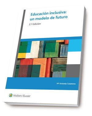 EDUCACIÓN INCLUSIVA: UN MODELO DE FUTURO (2.ª EDICIÓN)