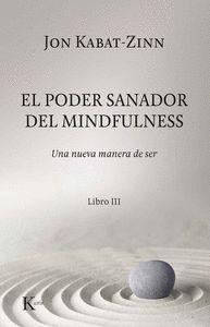 EL PODER SANADOR DEL MINDFULNESS.
