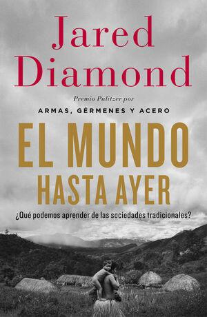EL MUNDO HASTA AYER