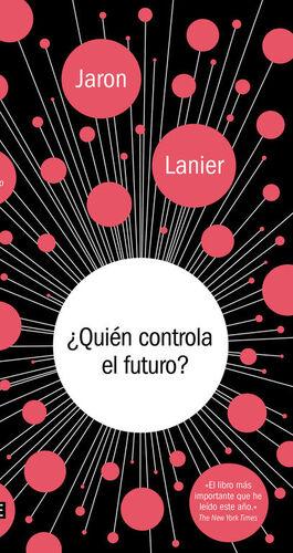 ¿QUIÉN CONTROLA EL FUTURO?