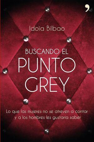 BUSCANDO EL PUNTO GREY