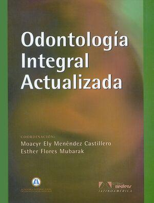 ODONTOLOGÍA INTEGRAL ACTUALIZADA