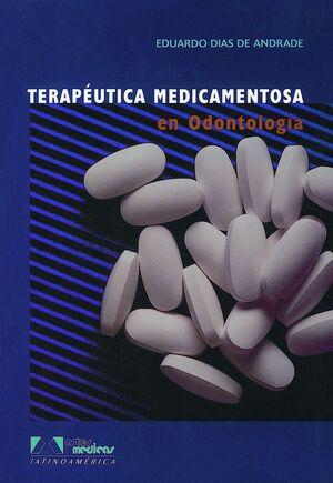 TERAPÉUTICA MEDICAMENTOSA EN ODONTOLOGÍA