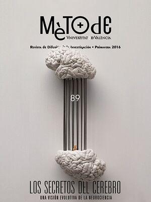 MÈTODE Nº 89. REVISTA DE DIFUSIÓN DE LA INVESTIGACIÓN - PRIMAVERA 2016