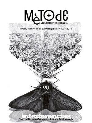 MÈTODE Nº 90. REVISTA DE DIFUSIÓN DE LA INVESTIGACIÓN - VERANO 2016
