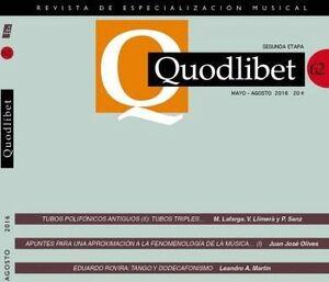 QUODLIBET 62. REVISTA DE ESPECIALIZACIÓN MUSICAL. MAYO-AGOSTO 2016
