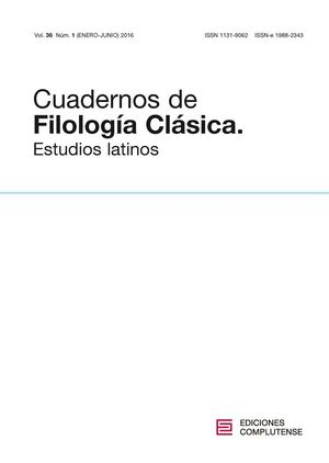 CUADERNOS DE FILOLOGÍA CLÁSICA. ESTUDIOS LATINOS VOL. 36, NÚM. 1