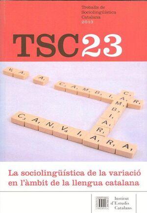 TREBALLS DE SOCIOLINGÜÍSTICA CATALANA Nº 23 (2013)