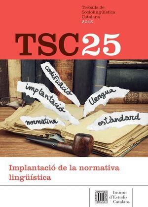 TREBALLS DE SOCIOLINGÜÍSTICA CATALANA Nº 25 (2015)
