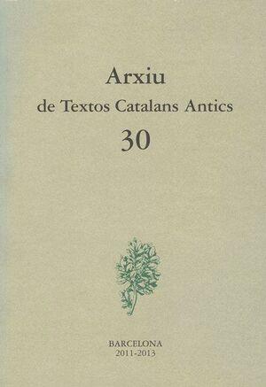 ARXIU DE TEXTOS CATALANS ANTICS Nº 30 (2011)