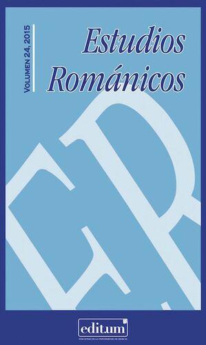 ESTUDIOS ROMÁNICOS Nº 24 (2015)