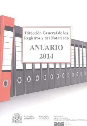 ANUARIO 2014 DIRECCIÓN GENERAL DE LOS REGISTROS Y DEL NOTARIADO