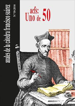 ANALES DE LA CÁTEDRA FRANCISCO SUÁREZ Nº 50 (2016)