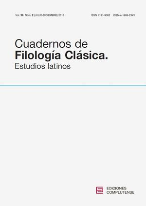 CUADERNOS DE FILOLOGÍA CLÁSICA. ESTUDIOS LATINOS VOL. 36, NÚM. 2