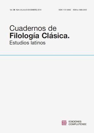 CUADERNOS DE FILOLOG�A CL�SICA. ESTUDIOS LATINOS VOL. 36, N�M. 2